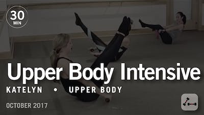30 Min Intensive with Katelyn: Upper Body  |  October 2017 by Pure Barre On Demand