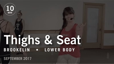 Tone in 10 with Brookelin: Thighs & Seat  |  September 2017 by Pure Barre On Demand