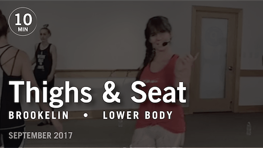 Instant Access to Tone in 10 with Brookelin: Thighs & Seat  |  September 2017 by Pure Barre On Demand, powered by Intelivideo