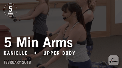 5 Min Burn with Danielle: Arms  |  February 2018 by Pure Barre On Demand