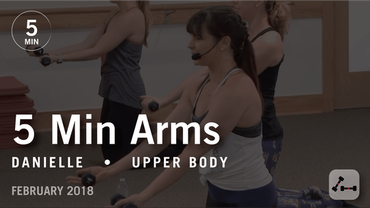 Instant Access to 5 Min Burn with Danielle: Arms  |  February 2018 by Pure Barre On Demand, powered by Intelivideo