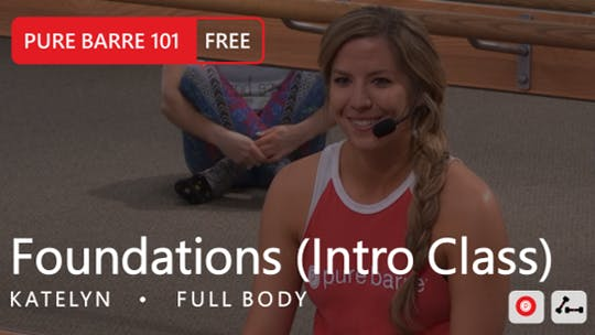 Instant Access to Foundations (Intro Class) with Katelyn by Pure Barre On Demand, powered by Intelivideo