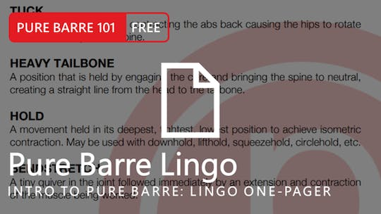 Instant Access to Intro to Pure Barre: Lingo One-Pager by Pure Barre On Demand, powered by Intelivideo