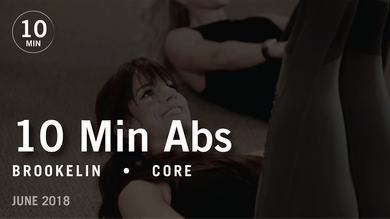Tone in 10 with Brookelin: Abs |  June 2018 by Pure Barre On Demand