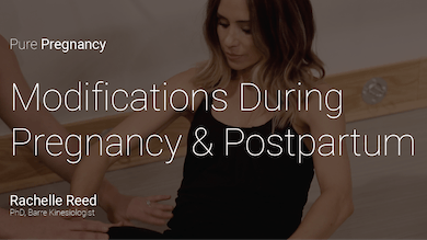Modifications During Pregnancy & Postpartum by Pure Barre On Demand