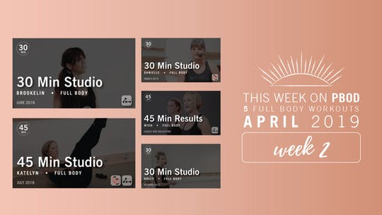 April 2019  |  Week 2 by Pure Barre On Demand