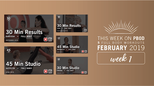 February 2019  |  Week 1 by Pure Barre On Demand, powered by Intelivideo