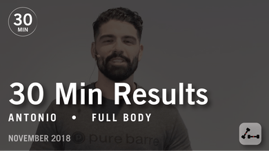 30 Min Results with Antonio: Full Body  |  November 2018 by Pure Barre On Demand