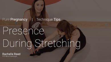 Pregnancy Technique Tips: Presence During Stretching by Pure Barre On Demand