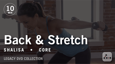 Tone in 10 with Shalisa: Back & Stretch  |  Legacy DVD Collection by Pure Barre On Demand