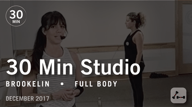 30 Min Studio with Brookelin: Full Body  |  December 2017 by Pure Barre On Demand