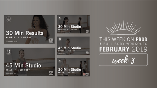 February 2019  |  Week 3 by Pure Barre On Demand, powered by Intelivideo