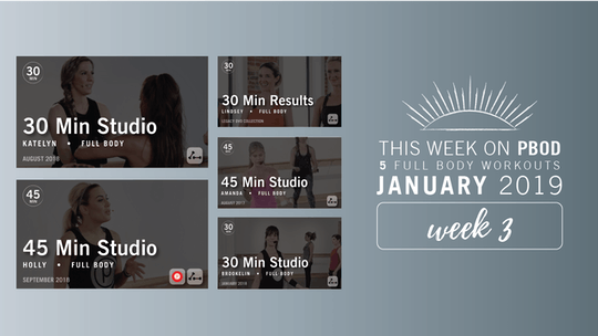 January 2019  |  Week 3 by Pure Barre On Demand