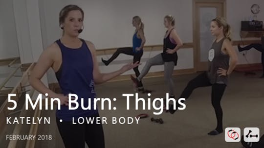 Instant Access to 5 Min Burn: Thighs  |   February by Pure Barre On Demand, powered by Intelivideo