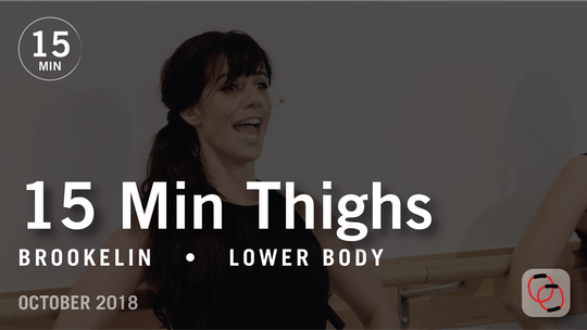 Instant Access to 15 Min Flex with Brookelin: Thighs  |  October 2018 by Pure Barre On Demand, powered by Intelivideo