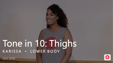 Tone in 10: Thighs  |  July by Pure Barre On Demand