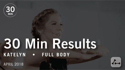 Instant Access to 30 Min Results with Katelyn: Full Body  |  April 2018 by Pure Barre On Demand, powered by Intelivideo