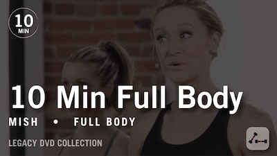 Tone in 10 with Mish: Full Body  |  Legacy DVD Collection by Pure Barre On Demand