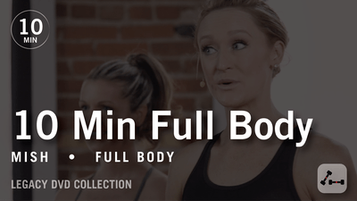 Instant Access to Tone in 10 with Mish: Full Body  |  Legacy DVD Collection by Pure Barre On Demand, powered by Intelivideo