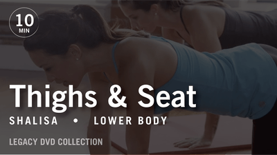 Tone in 10 with Shalisa: Thighs & Seat  |  Legacy DVD Collection by Pure Barre On Demand