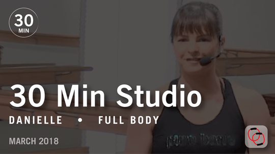 Instant Access to 30 Min Studio with Danielle: Full Body  |  March 2018 by Pure Barre On Demand, powered by Intelivideo