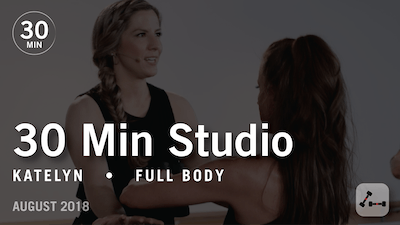 Instant Access to 30 Min Studio with Katelyn: Full Body  |  August 2018 by Pure Barre On Demand, powered by Intelivideo