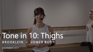 Tone in 10: Thighs  |  December by Pure Barre On Demand