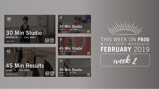 February 2019  |  Week 2 by Pure Barre On Demand
