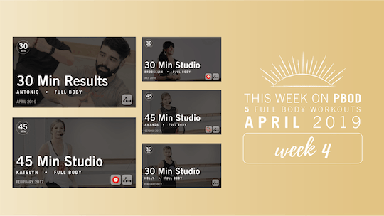April 2019  |  Week 4 by Pure Barre On Demand, powered by Intelivideo