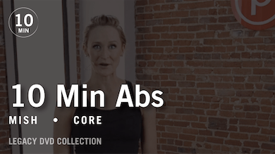 Tone in 10 with Mish: Abs 1  |  Legacy DVD Collection by Pure Barre On Demand