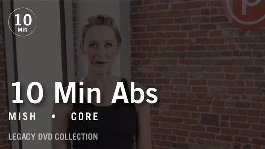 Instant Access to Tone in 10 with Mish: Abs 1  |  Legacy DVD Collection by Pure Barre On Demand, powered by Intelivideo