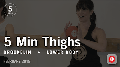 Instant Access to 5 Min Thighs with Brookelin: Lower Body  |  February 2019 by Pure Barre On Demand, powered by Intelivideo