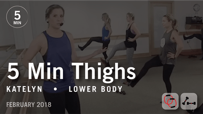 5 Min Burn with Katelyn: Thighs  |   February 2018 by Pure Barre On Demand