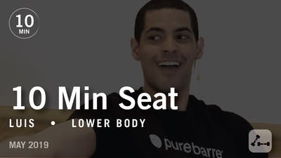 Instant Access to 10 Min Seat with Luis  |  May 2019 by Pure Barre On Demand, powered by Intelivideo