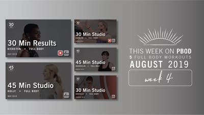 August 2019 | Week 4 by Pure Barre On Demand