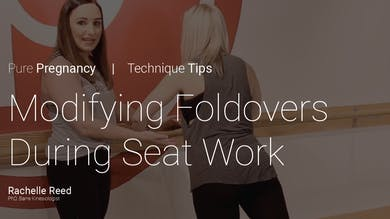 Pregnancy Technique Tips: Modifying Foldovers During Seat Work by Pure Barre On Demand