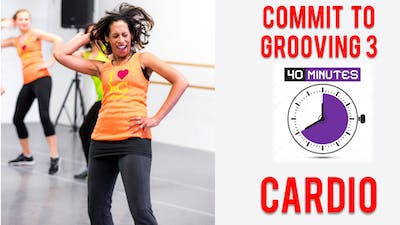 Commit to Grooving - Workout 3 - 40 Mins - Cardio by Bollywood Groove