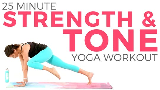 Instant Access to 25 minute Strength & Tone Routine by Sarah Beth Yoga, powered by Intelivideo