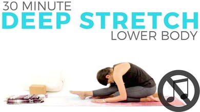 30 minute Deep Stretch Lower Body (NO MUSIC) by Sarah Beth Yoga