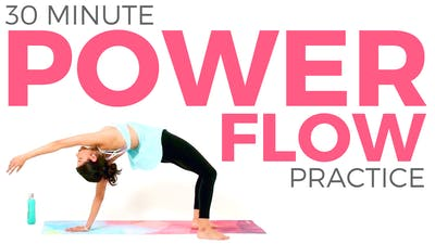 30 minute Power Flow Yoga Practice by Sarah Beth Yoga