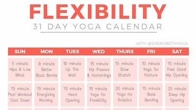 Instant Access to 31 Day Flexibility Calendar by Sarah Beth Yoga, powered by Intelivideo
