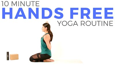 10 minutes (mostly) Hands Free Routine by Sarah Beth Yoga