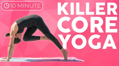 10 minute Yoga Workout | Killer Core by Sarah Beth Yoga