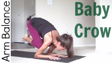 How to Baby Crow Pose - Arm Balance by Sarah Beth Yoga
