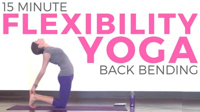 Instant Access to Yoga for Flexibility & Posture | Back Bending Yoga (15 minutes) by Sarah Beth Yoga, powered by Intelivideo