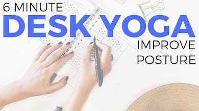 Desk Yoga - Posture Routine by Sarah Beth Yoga