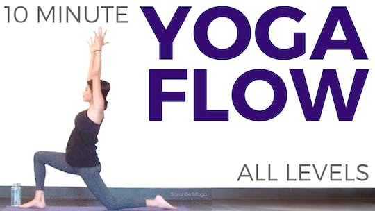 Instant Access to 10 minute Yoga Flow - All Levels by Sarah Beth Yoga, powered by Intelivideo