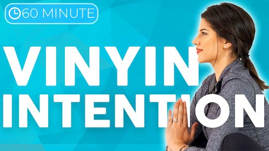 Instant Access to 60 minute VinYin Yoga Class | Intention by Sarah Beth Yoga, powered by Intelivideo