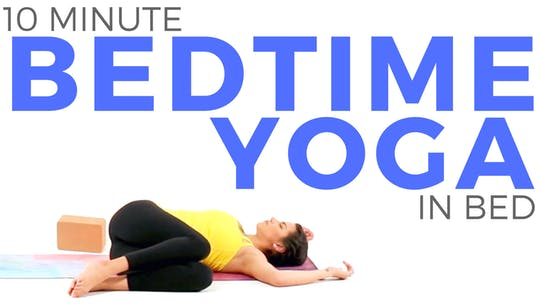 Instant Access to 10 minute Bedtime Yoga in Bed - Stress Relief by Sarah Beth Yoga, powered by Intelivideo