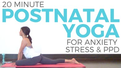 Postnatal Yoga for Stress, Anxiety & Tension by Sarah Beth Yoga